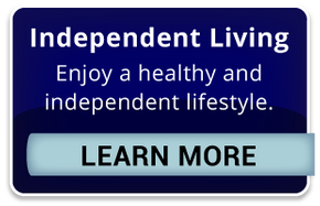 Independent Living | Enjoy a healthy and independent lifestyle. | Learn More
