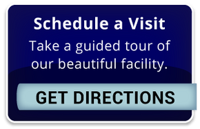 Schedule a Visit | Take a guided tour of our beautiful facility. | Get Directions